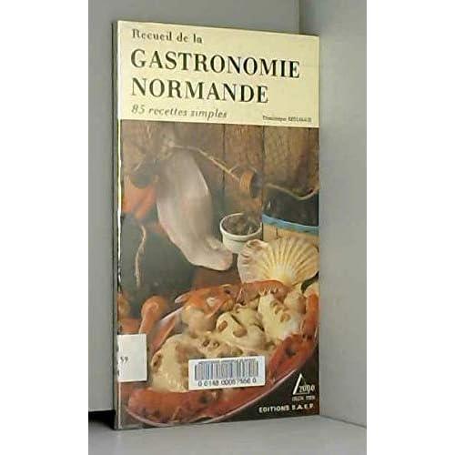 Recueil de la gastronomie normande