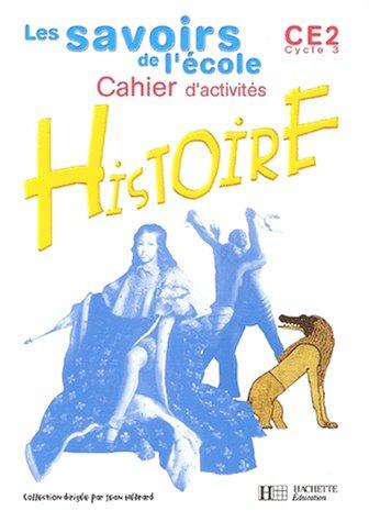 Histoire CE2. Cahier d'activités