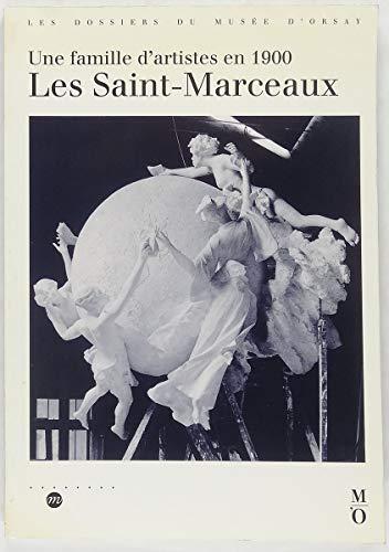 Les Saint-Marceaux. Une famille d'artistes en 1900