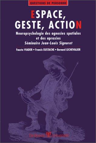 Espace, geste et action par Viader