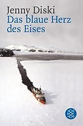 Das blaue Herz des Eises: Roman
