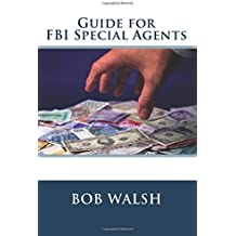 Guide for FBI Special Agents: Anti-money Laundering (Guides for FBI Special Agents)