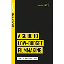 Guide to Low Budget Filmmaking, A (Rocliffe Notes)