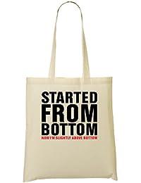Started From Bottom Now I'm Slightly Above Bottom T-Shirt Bolso De Mano Bolsa De La Compra