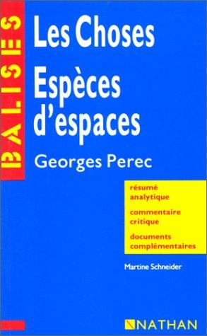 Les Choses - Espèces d'espaces de Georges Pérec par Collectif