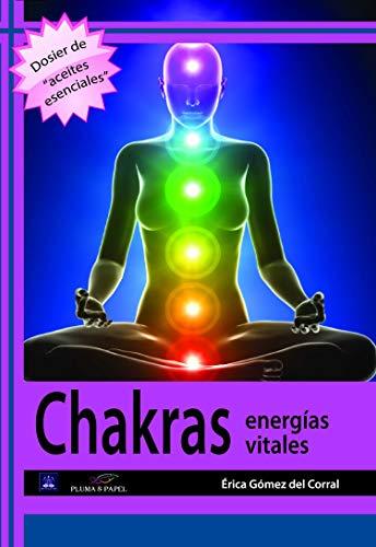 Chakras. Energías vitales por Érica Gómez del Corral