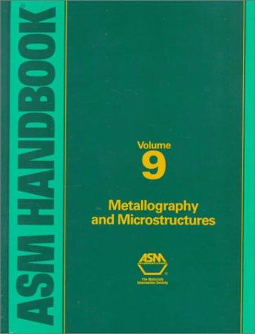 metallography-microstructures-volume-9-asm-handbook