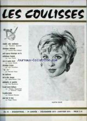 COULIsSES (LES) [No 31] du 01/12/1973 - T. QUONIAM - CHRONIQUE THEATRALE PAR CH. ROE D'ALBERT - LE MELODRAME FRANCAIS PAR JEAN FOURIE - SIM ET SOPHIE DAREL PAR LUCIEN RIMELS - LYRIQUE PAR JOEL PORTOLLEAU - BERNARD VISSE - LA COTE BASQUE PAR ALBAN-ROBERT FILLOL - ANTOINE ET PAULETTE PAR P. BAUDENON - P. GAGIMANOLI ET CH. AUGIER - ED. BLONDET - ROGER