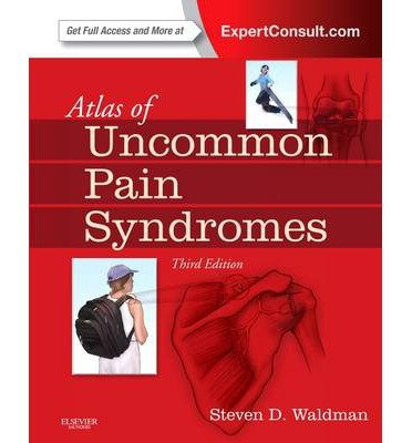 [(Atlas of Uncommon Pain Syndromes)] [ By (author) Dr. Steven D. Waldman ] [June, 2013]