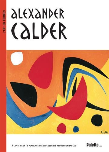 Alexander Calder par Sylvie Delpech