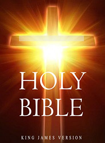 Holy Bible, King James Version Bible For Kindle (KJV Complete Search By Verse Bible) (English Edition)