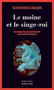 """Afficher """"Une enquête du commissaire aux morts étranges<br /> Le Moine et le singe-roi"""""""