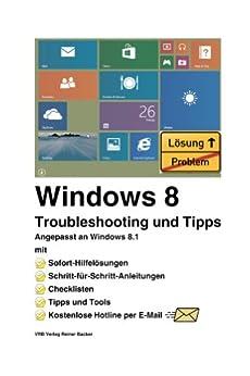 Windows 8 Troubleshooting und Tipps von [Backer, Reiner]
