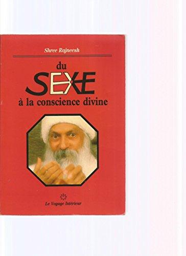 Du sexe à la conscience divine par Osho Rajneesh