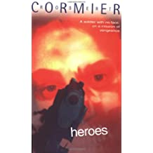 By Robert Cormier - Heroes (Puffin Teenage Fiction) (New Ed)