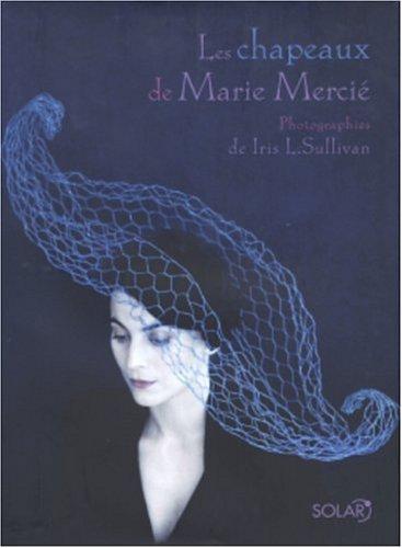 Les chapeaux de Marie Mercié