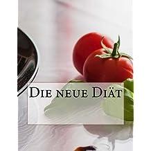 Die neue Diät