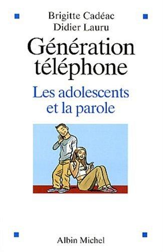 Gnration tlphone : Les adolescents et la parole