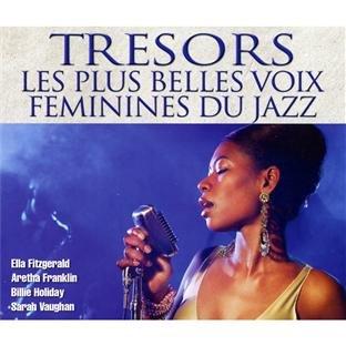 Tresors Jazz - Trésors Les Plus Belles Voix Féminines Du