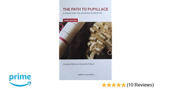 the path to pupillage a guide for the aspiring barrister
