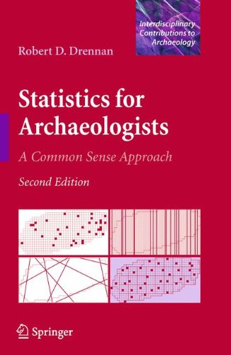Statistics for Archaeologists: A Common Sense Approach (Interdisciplinary Contributions to Archaeology)