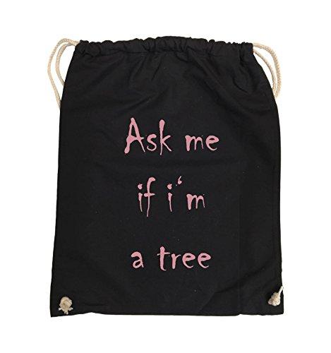 Rosa Pink Ask me Schwarz Farbe tree if Schwarz 37x46cm Turnbeutel im a Bags Comedy OUwPZq