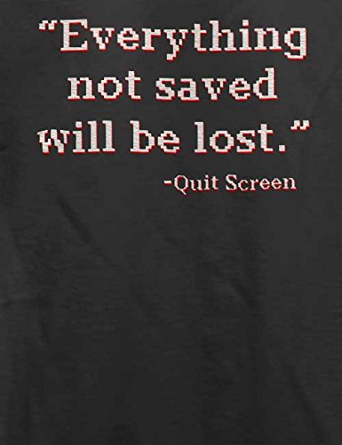 Everything Not Saved Will Be Lost T-Shirt Grau