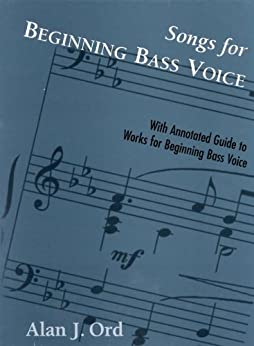Songs For Beginning Bass Voice Selected Songs With An