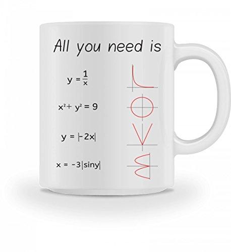 Hochwertige Tasse - All you need is - Mathematik