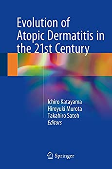 Evolution Of Atopic Dermatitis In The 21st Century por Ichiro Katayama epub