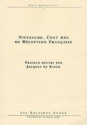 Nietzsche. Cent ans de réception française