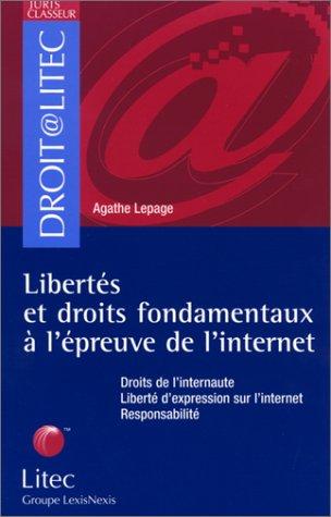Liberts et droits fondamentaux  l'preuve de l'internet (ancienne dition)
