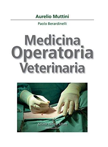 Medicina operatoria veterinaria por Aurelio Muttini