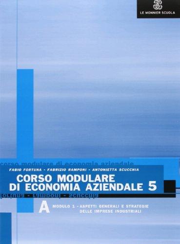 Corso modulare di economia aziendale. Per gli Ist. tecnici commerciali. Con CD-ROM: 5