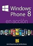 Windows Phone 8 en acción