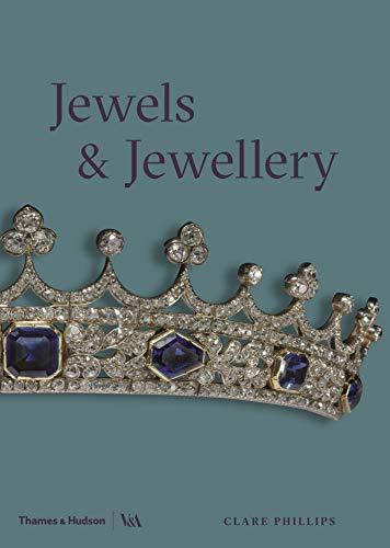 Jewels and Jewellery par  Clare Phillips