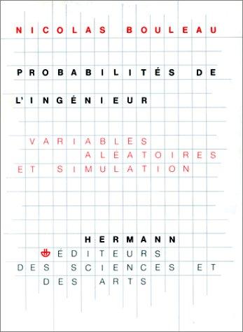 Probabilités de l'ingénieur. Variables aléatoires et simulation - Deuxième cycle