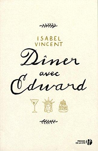 Dîner avec Edward par Isabel VINCENT