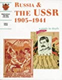 Russia and the USSR 1905-1941: a depth study: Student's Book (Discovering the Past for GCSE)