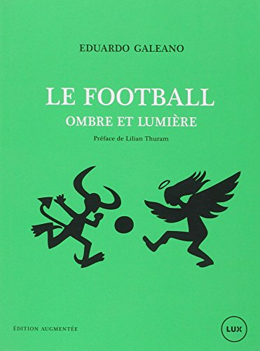 Le football, ombre et lumire