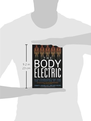 The Body Electric: Electromagnetism And The Foundation Of Life - 3