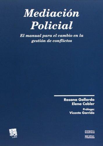 Mediación Policial (Ciencias Policales) por Rosana Gallardo Campos