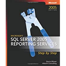 Microsoft® SQL Server™ 2005 Reporting Services Step by Step (Step by Step (Microsoft))