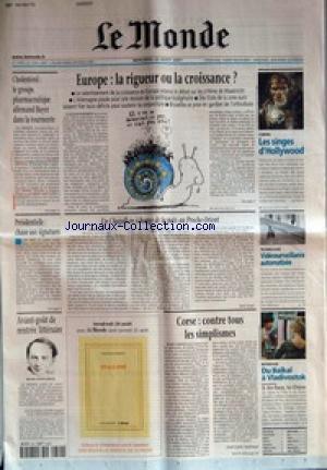 MONDE (LE) [No 17595] du 22/08/2001 - CHOLESTEROL - LE GROUPE PHARMACEUTIQUE ALLEMAND BAYER DANS LA TOURMENTE - EUROPE - LA RIGUEUR OU LA CROISSANCE ? - CINEMA - LES SINGES D'HOLLYWOOD - PRESIDENTIELLE - CHASSE AUX SIGNATURES - UN CHAGALL EN ECHANGE DE LA PAIX AU PROCHE-ORIENT PAR ERIC LESER - TECHNOLOGIE - VIDEOSURVEILLANCE AUTOMATISEE - AVANT-GOUT DE RENTREE LITTERAIRE - MICHEL HOUELLEBECQ - CORSE - CONTRE TOUS LES SIMPLISMES PAR JEAN-LOUIS ANDREANI - REPORTAGE - DU BAIKAL A V