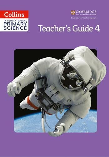 Collins International Primary Science – International Primary Science Teacher's Guide 4