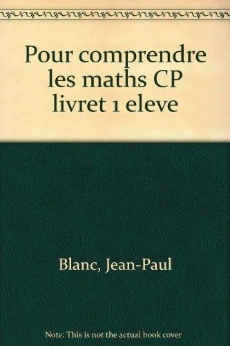 Comprendre les mathématiques, CP, livret numéro 1 (edition 1991) par Debu, Blanc, Bramand, Gely