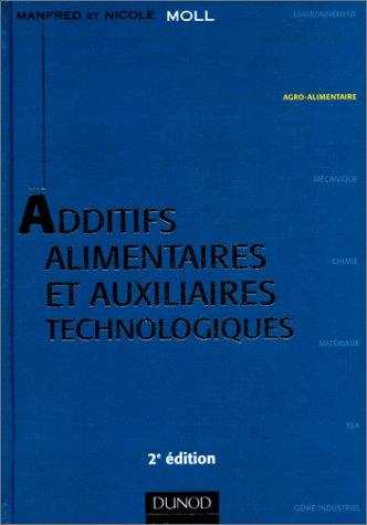 ADDITIFS ALIMENTAIRES ET AUXILIAIRES TECHNOLOGIQUES. 2ème édition