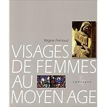Visages de femmes au Moyen âge