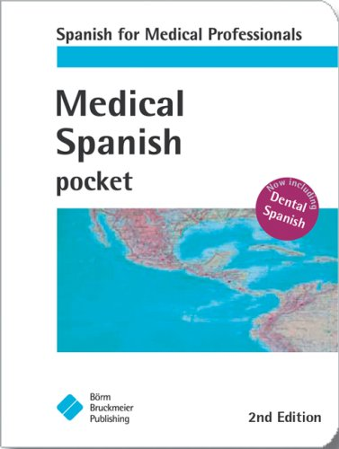 Medical Spanish Pocket (Pocket (Borm Bruckmeier Publishing))