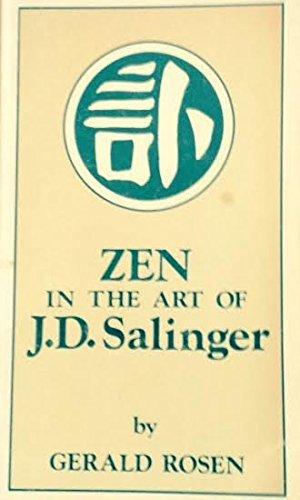 Zen in the Art of J. D. Salinger (Modern authors monograph series) by Gerald Rosen (1977-08-06)